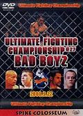 ULTIMATE FIGHTING CHAMPIONSHIP #27 BAD BOYZ