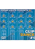 PROMO LIGHTS PRESENTS CLIP DANCE #1