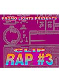 PROMO LIGHTS PRESENTS CLIP RAP #3