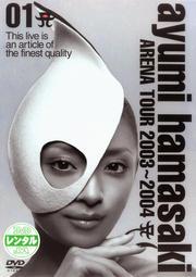 ayumi hamasaki ARENA TOUR 2003-2004 A