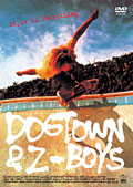 DOGTOWN&Z-BOYS